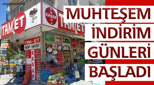 Tam-Et Kasap'ta Muhteşem Fiyatlar Sizleri Bekliyor