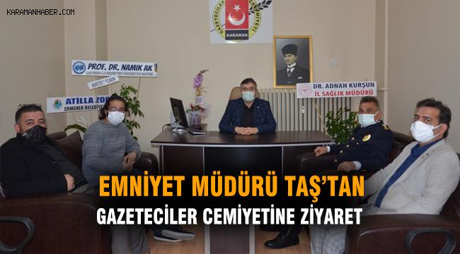 Emniyet Müdürü Taş'tan Gazeteciler Cemiyetine Ziyaret