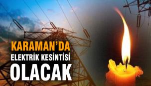 Karaman'da elektrik kesintisi
